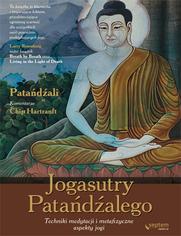 Jogasutry Patańdźalego. Techniki medytacji i metafizyczne aspekty jogi.